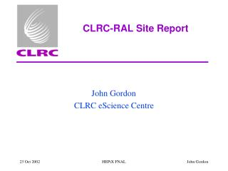 CLRC-RAL Site Report