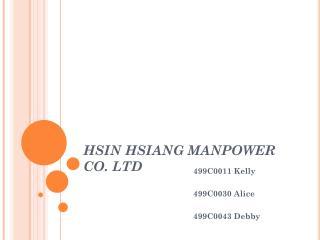 HSIN HSIANG MANPOWER CO. LTD
