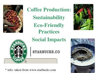 Coffee Production:SustainabilityEco-Friendly PracticesSocial Impacts
