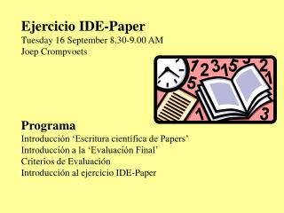 Ejercicio IDE-Paper Tuesday 16 September 8.30-9.00 AM Joep Crompvoets Programa