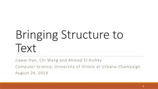 Bringing Structure to Text