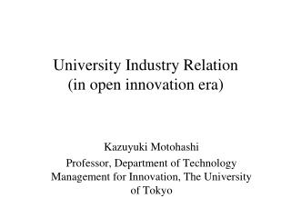 University Industry Relation (in open innovation era)