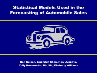 Statistical Models Used in the Forecasting of Automobile Sales