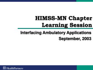 HIMSS-MN Chapter Learning Session