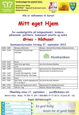 Verdensdagen for psykisk Helse Mental Helse Meløy BIKUBEN –  Regionalt brukerstyrt senter
