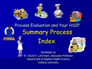 Process Evaluation and Your HSIP Summary Process Index
