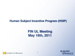 Human Subject Incentive Program (HSIP)