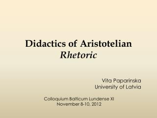 Didactics of Aristotelian  Rhetoric