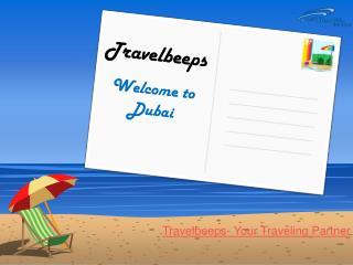 Cheap Flights to Dubai- Travelbeeps