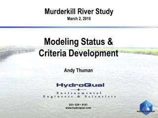 Modeling Status & Criteria Development Andy Thuman