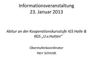 Informationsveranstaltung 23. Januar 2013