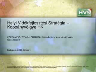 Helyi Vidékfejlesztési Stratégia – Koppányvölgye HK