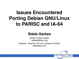 Issues Encountered Porting Debian GNU/Linux to PARISC and IA-64