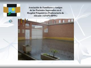 Asociación de Familiares y Amigos  de los Pacientes Ingresados en el