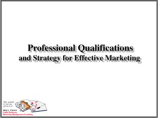 Professional Qualifications and Strategy for Effective Marketing