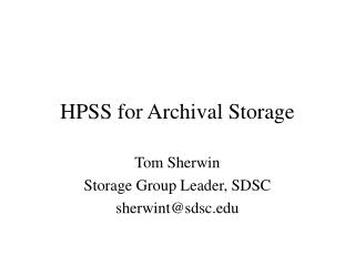 HPSS for Archival Storage