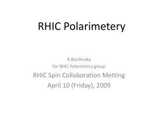 RHIC Polarimetery