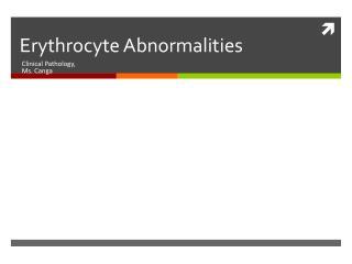 Erythrocyte Abnormalities