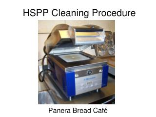 HSPP Cleaning Procedure