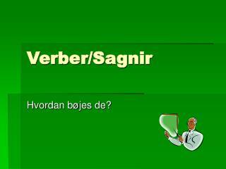 Verber/Sagnir