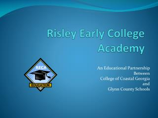Risley Early College Academy