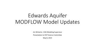 Edwards Aquifer MODFLOW Model Updates