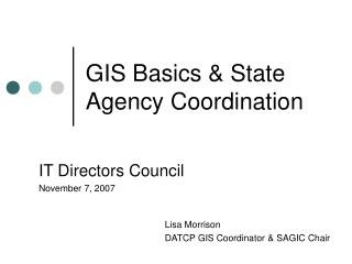 GIS Basics & State Agency Coordination