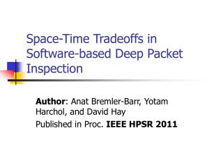 Space-Time Tradeoffs in Software-based Deep Packet Inspection