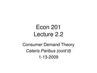 Econ 201 Lecture 2.2