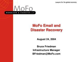 MoFo Email and  Disaster Recovery