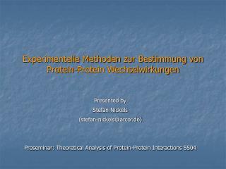 Experimentelle Methoden zur Bestimmung von Protein-Protein Wechselwirkungen