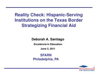 Reality Check: Hispanic-Serving Institutions on the Texas Border Strategizing Financial Aid