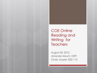COE Online Reading and Writing  for Teachers