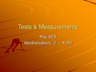 Tests & Measurements