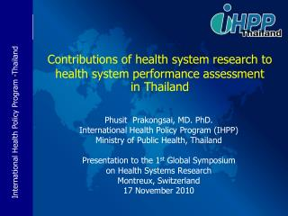 Contributions of health system research to health system performance assessment  in Thailand