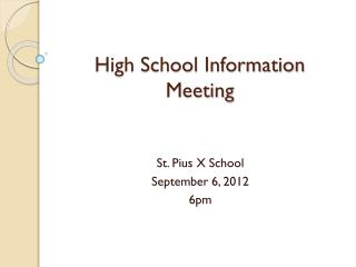 High School Information Meeting