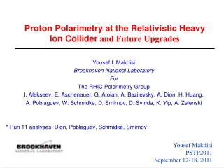 Proton Polarimetry at the Relativistic Heavy Ion Collider  and Future Upgrades