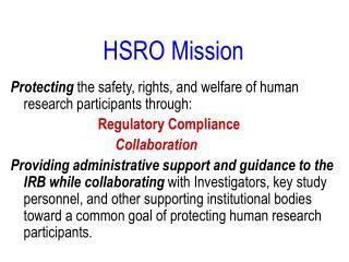 HSRO Mission