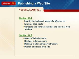 Section 14.1 Identify the technical needs of a Web server  Evaluate Web hosts