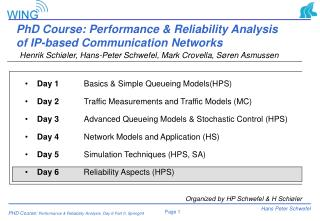 PhD Course: Performance & Reliability Analysis of IP-based Communication Networks