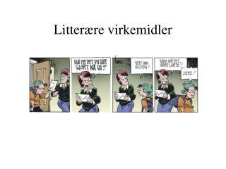 Litter�re virkemidler