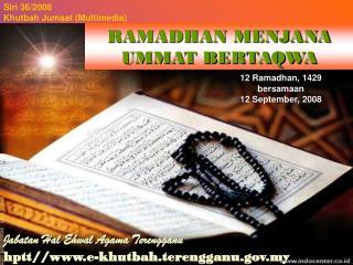 12  Ramadhan , 1429  bersamaan 12 September, 2008