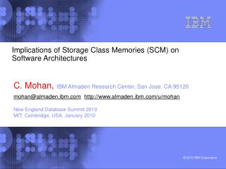 Implications of Storage Class Memories (SCM) on Software Architectures