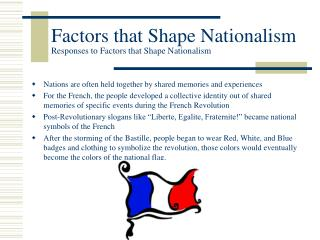 Factors that Shape Nationalism Responses to Factors that Shape Nationalism