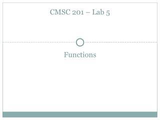CMSC 201 – Lab 5