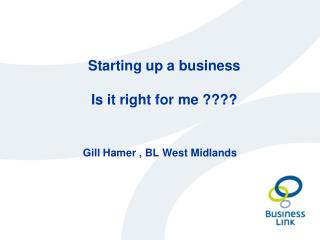 Starting up a business  Is it right for me