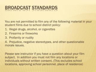 Broadcast standards