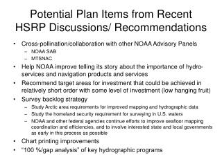 Potential Plan Items from Recent HSRP Discussions/ Recommendations