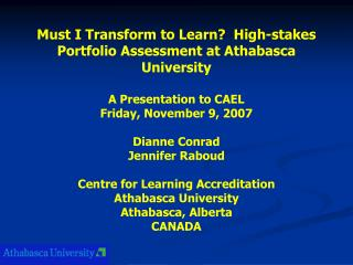 Must I Transform to Learn?  High-stakes Portfolio Assessment at Athabasca University