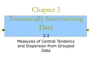 Chapter 3 Numerically Summarizing Data